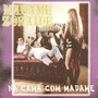 Cd Madame Zoraide - Na Cama Com Madame ( Indie )
