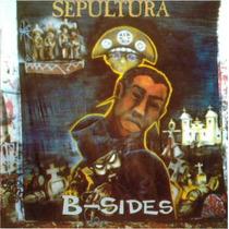 Cd Sepultura - B-sides - - Frete Gratis