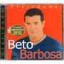 Cd Beto Barbosa Claridade - Raro