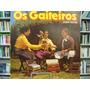 Vinil / Lp - Os Gaiteiros - Gaita Ponto - 1981