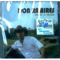 Cd Don Ramires - Deita E Rola -lacrado-original-cdlandia
