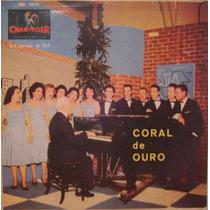 Coral De Ouro C/orquestra Regência Zico Mazagão - Cmg-2054