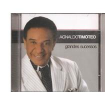 Cd - Agnaldo Timóteo - Grandes Sucessos - Lacrado