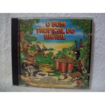 Cd O Som Tropical Do Brasil- Som Livre 1992
