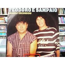 Vinil / Lp - Teodoro E Sampaio - Amando Escondido - 1995
