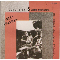 Cd Luiz Eça & Victor Assis Brasil - No Museu De Arte Moderna