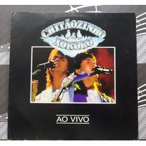 Lp Chitãozinho E Xororó Ao Vivo - Sertanejo Philips 1992