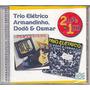 Cd 2em1 Trio Elétrico Armandinho, Dodô & Osmar - Lacrado