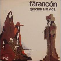 Tarancón Lp Gracias A La Vida - 1976