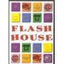 Dvd Flash House - Novo***
