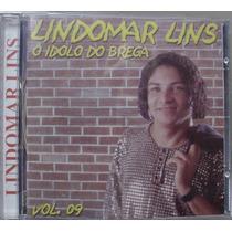 Cd Lindomar Lins - O Idolo Do Brega - Frete Gratis