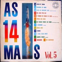Lp As 14 Mais Vol. 5- Vários Artistas Grav. Orig. Reedição