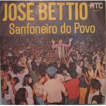 José Béttio - Sanfoneiro Do Povo - 1972