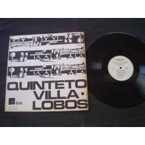 Lp Quinteto Villa Lobos ( 1º ) -1966 - Grav. Forma -relíquia