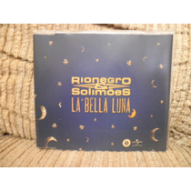 Cd Rionegro & Solimões - La Bella Luna - Single Promo