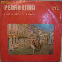 Pedro Lima & Sua Sanfona 8 Baixos - Pedro Lima
