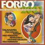 Forró 2001 - Falamansa Trio Jerimum Trio Virgulino