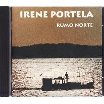 Cd Irene Portela - Rumo Norte - Raríssimo