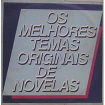 Os Melhores Temas Originais De Novelas - Lp Rca 1987