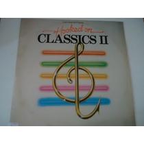 Disco De Vinil Lp Hooked On Classics Ii Lindooooooooooooooo