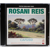Cd Rosani Reis - Cafuso- 1992 - Importado - Impecável - Raro