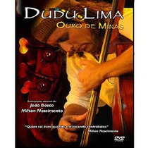 Dudu Lima - Ouro De Minas (dvd Lacrado - Novo)