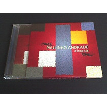 Cd Paulinho Andrade & Boa Cia (produto Original)