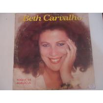 Disco Vinil Lp Beth Carvalho Toque De Malícia Lindoooooooo