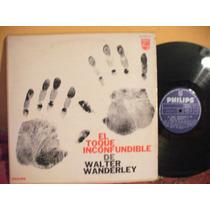 Lp Walter Wanderley El Toque Inconfundible 1964 Bossa Mono