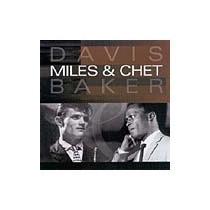 Miles Davis & Chet Baker Cd Novo Jazz Lacrado!