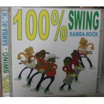Cd 100 % Swing Samba Rock / Frete Gratis