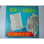 Lp Musica E Lagrimas ( The Glenn Miller Story ) -