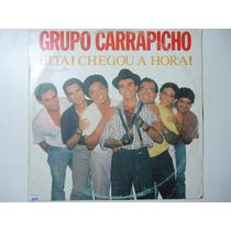 Disco De Vinil Lp Grupo Carrapicho Eita? Chegou A Hora?