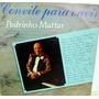 Lp Pedrinho Mattar - Convite Para Ouvir - 2 Lps -