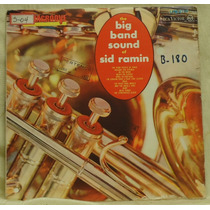 Lp - (068) - Orquestras - The Big Band Sound Of Sid Ramin