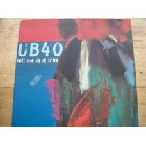 Ub 40 - Tell Me Is It True - Lp Importado De 1997 - (pr)