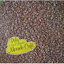 Poly E Seu Conjunto Lp Moendo Café