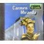 Cd Carmem Miranda