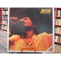Lp - Jessé - Sobre Todas As Coisas Ao Vivo - Duplo - 1984