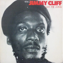 Lp Vinil - Jimmy Cliff - I Am The Living