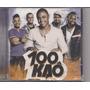 100 Kaô *lançamento* - Cd - Somlivre