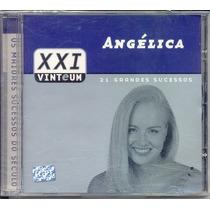 Cd Angélica - Xxi 21 Grandes Sucessos - Lacrado