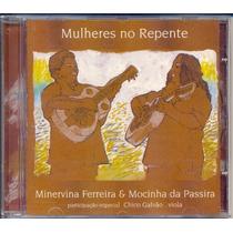 Cd Minervina Ferreira Mocinha Da Passira Mulheres No Repente