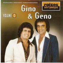 Cd Raízes Sertanejas - Gino & Geno - Vol . 2 - Novo***