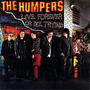 The Humpers Live Forever Or Die Trying (cd Importado)