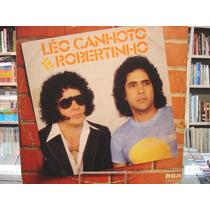 Lp - Léo Canhoto E Robertinho - 1983 - O Último Julgamento