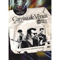 Dvd-camisa De Venus-ao Vivo No Festival De Salvador