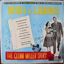 Lp Vinil - Glenn Miller - Música E Lágrimas