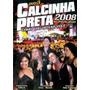 Dvd Calcinha Preta No Recife 2008 Original + Frete Grátis