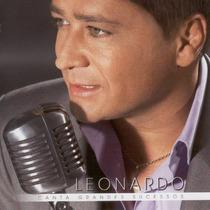 Cd Leonardo Canta Grandes Sucessos Original E Lacrado